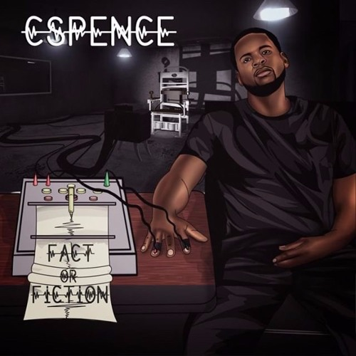 01 - CSpence - Fact Or Fiction