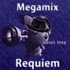 Megamix Requiem