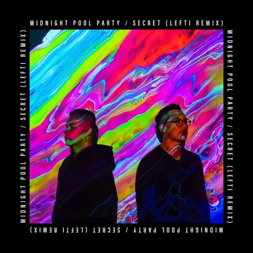 Secret (LEFTI Remix)