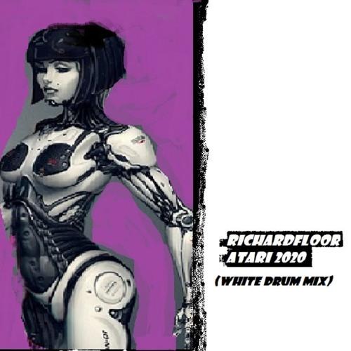 DJ RICHARDFLOOR - ATARI 2020 ( WHITE DRUM MIX)