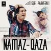 Download Kahin Ho Na Jaaye Namaz Qaza | Sufi Parveen Mp3