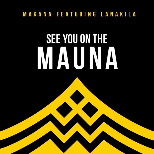 See You On The Mauna