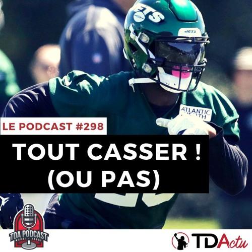 TDA Podcast n°298 - Ils vont tout casser en 2019 ! (ou pas)