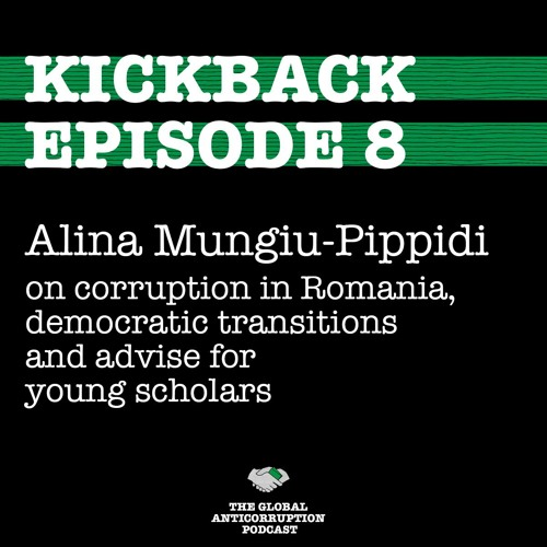 8. Alina Mungiu-Pippidi on corruption in Romania, democratic transitions, advise for young scholars