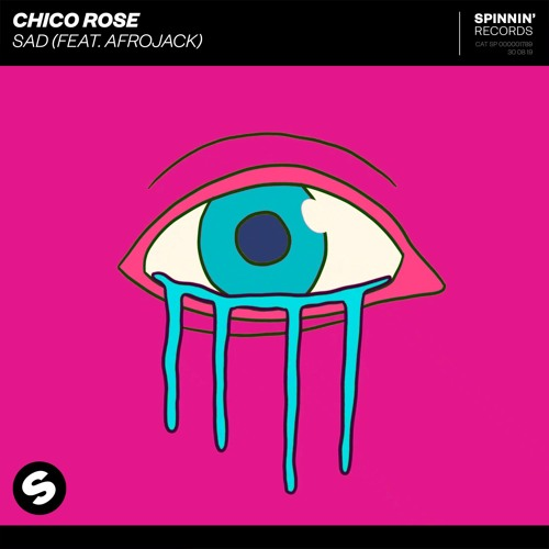 Chico Rose - Sad (feat. Afrojack)[OUT NOW]