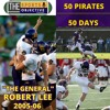 "50 Pirates in 50 Days: ""The General"" Robert Lee (2005-06)"