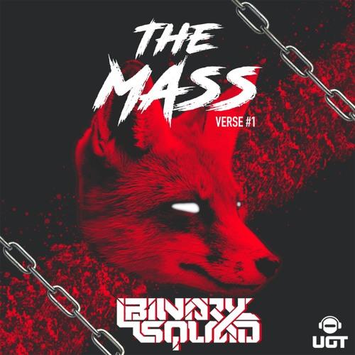 Binary Squad - The Mass Verse#1