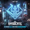 D-Fence feat. Mr. Hyde - Sonic Storm (Official SYNDICATE 2019 Anthem)