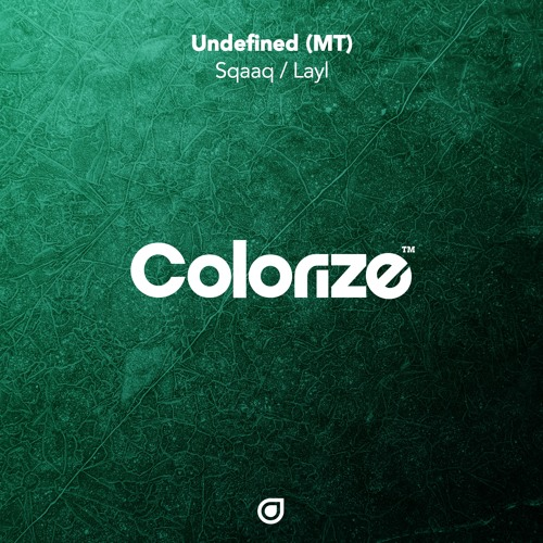 Undefined (MT) - Sqaaq/Layl [OUT NOW]