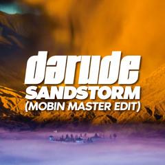 Darude - Sandstorm (Mobin Master edit)