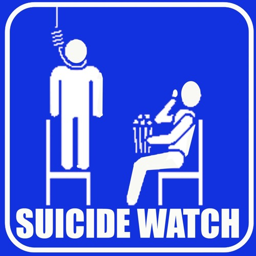 Ep 295 - Suicide Watch