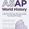 DOWNLOAD ASAP World History A Quick-Review Study Guide for the AP Exam
