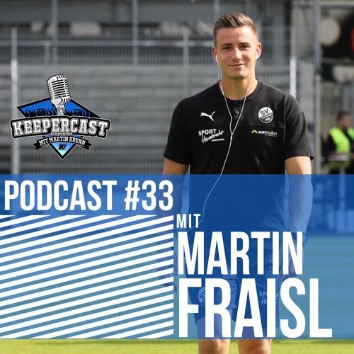 KEEPERcast #33 mit Martin Fraisl (SV Sandhausen)