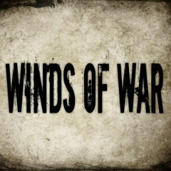 Winds of War [8.29.2019]