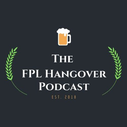 FPL Hangover #46 - Season 2 Episode 5