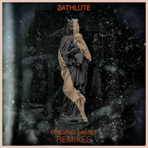Zathlute - Finding Family (XIP Remix)