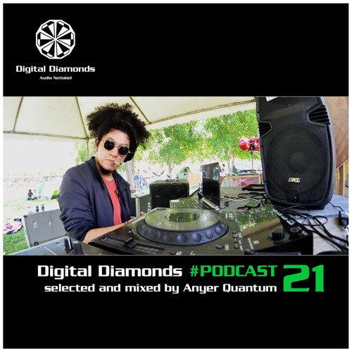 Digital Diamonds #PODCAST 21 by Anyer Quantum