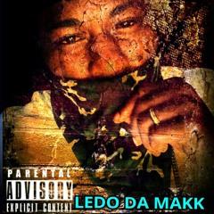 NOW WE UP BY. LEDO DA MAKK (Prod By. YUNG DEKU)