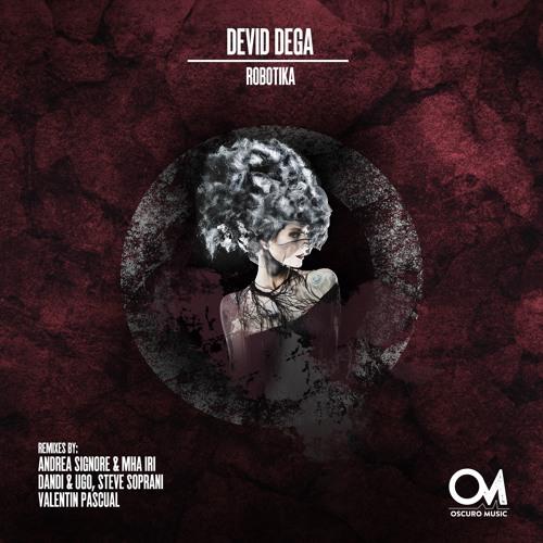 OSCM094: Devid Dega - Robotika (Dandi & Ugo, Steve Soprani Remix)