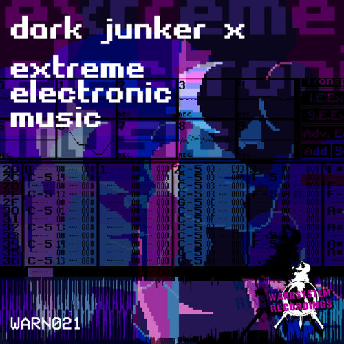 Dark Junker X - Extreme Electronic Music [EP] 2019