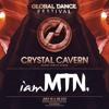 Global Dance Music Festival 2019 - Crystal Cavern
