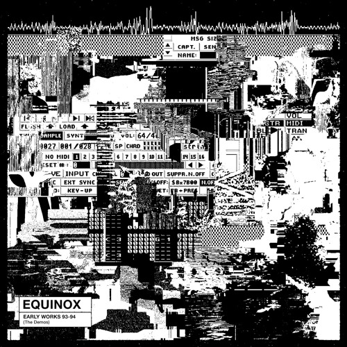 [8205-010] Equinox - Early Works 93-94 (The Demos)