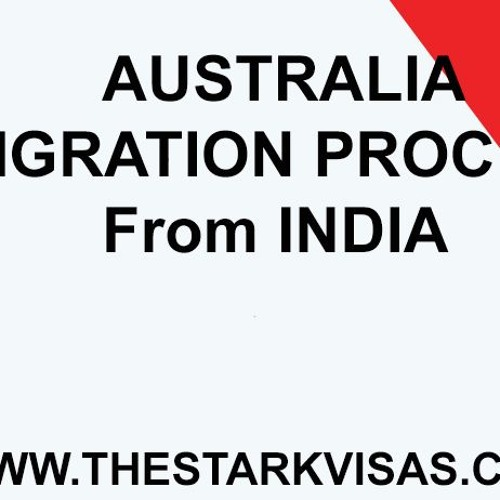 Australia Immigration Process From India