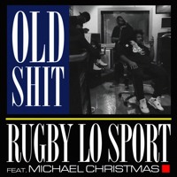 Old Shit ft. Michael Christmas (Prod. Blackmayo)