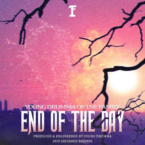 End Of The Day (Prod. Drumma)