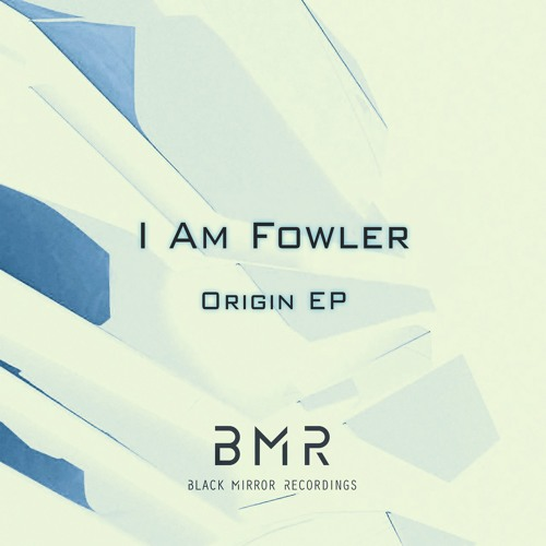 I AM FOWLER - Mind Body & Soul