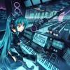 Miku Hatsune - Tell Your World Remix