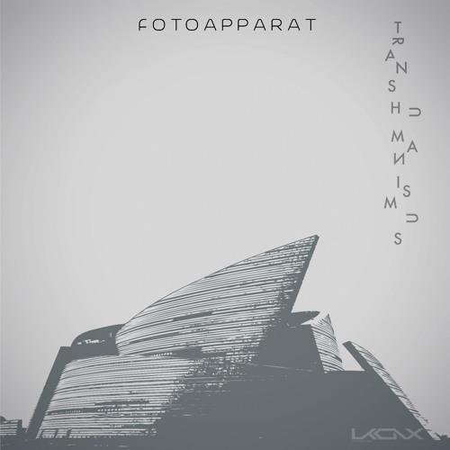 [UKX16] FOTOAPPARAT - Transhumanismus EP