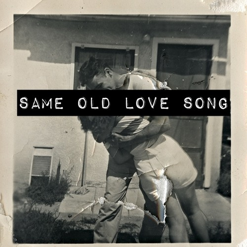 same old love song