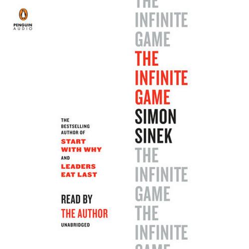 The Infinite Game by Simon Sinek, read by Simon Sinek