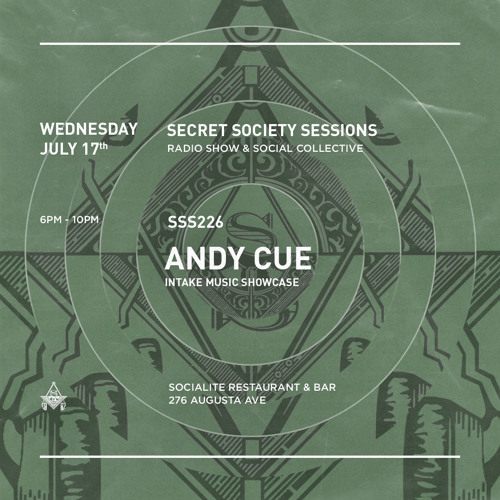 SSS - 226 w/ Andy Cue (Secret Society Sessions)