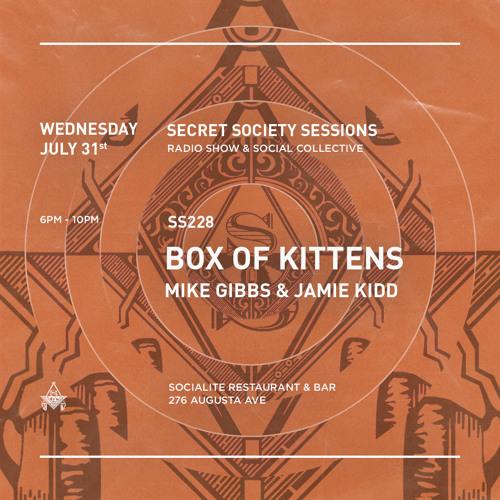 SSS 228 w/ Box of Kittens (Secret Society Sessions)