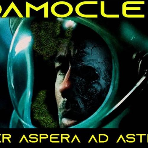 'DAMOCLES – PER ASPERA AD ASTRA' - August 20, 2019