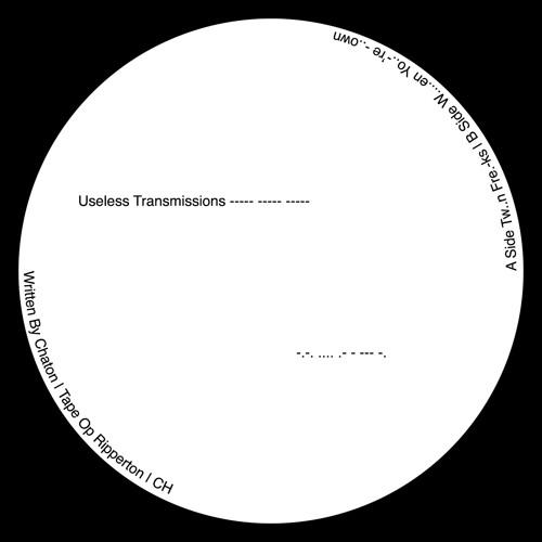 Chaton | Tw..n Fre.-ks | Useless Transmissions | USELESS000
