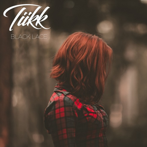 Tiikk - Black Lace