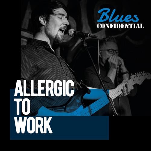 Allergic to Work