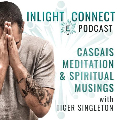 ILC PODCAST | Cascais Meditation & Spiritual Musings