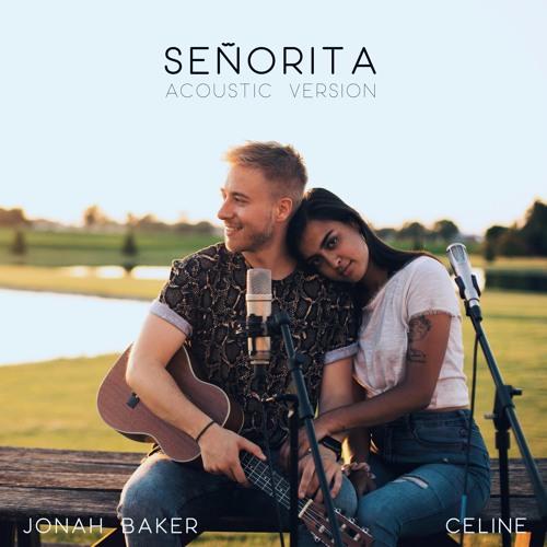 Señorita - Acoustic Version (Cover by Jonah Baker + Celine)