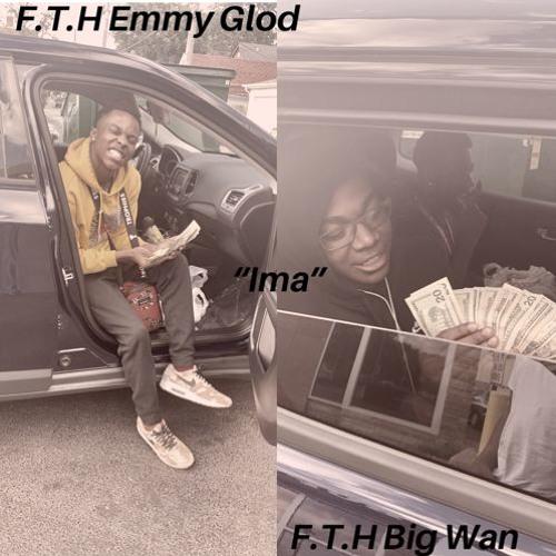 F.T.H Emmy Glod x F.T.H Big Wan -
