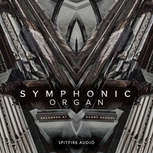 Symphonic Organ by SPITFIRE AUDIO   Free Listening on SoundCloud