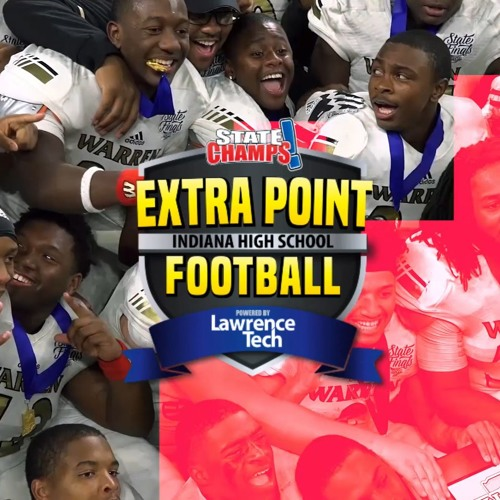 SC! Indiana Extra Point | Football Preview | 8/21/19