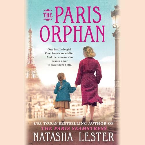 THE PARIS ORPHAN by Natasha Lester. Read by Merritt Hicks, et al. - Audiobook Excerpt