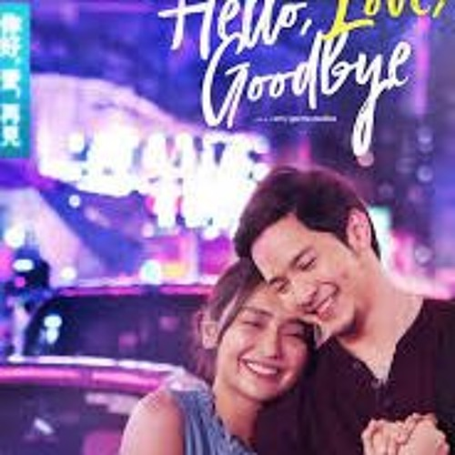 Watch Hello, Love, Goodbye 2019 Full Watch Free Streaming by watch movie | Free Listening on SoundCloud