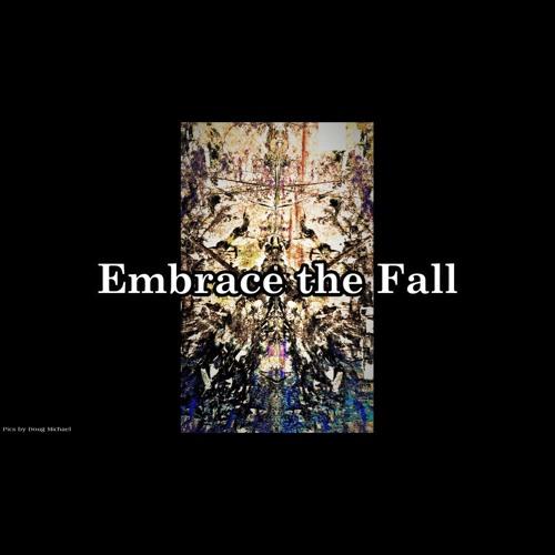 Doug Michael / Embrace the Fall