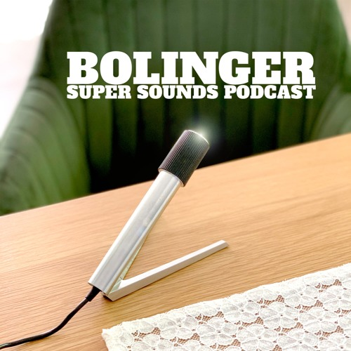 Bolinger Super Podcast - Intro