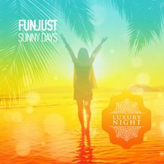 Funjust - Sunny Days (Original Mix)
